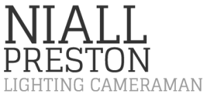 Niall Preston - Lighting Cameraman – Glasgow – Scotland
